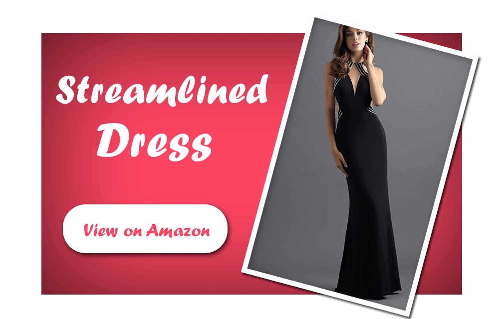 Streamlined Dresses